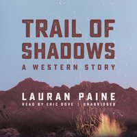 Trail of Shadows - Lauran Paine - audiobook