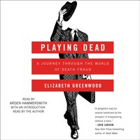 Playing Dead - Elizabeth Greenwood - audiobook