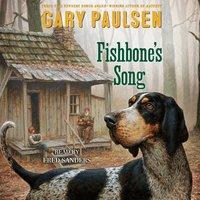 Fishbone's Song - Gary Paulsen - audiobook