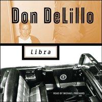 Libra - Don DeLillo - audiobook