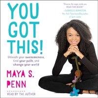 You Got This! - Maya S. Penn - audiobook