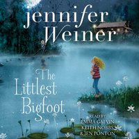 Littlest Bigfoot - Jennifer Weiner - audiobook