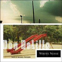 White Noise - Don DeLillo - audiobook