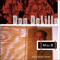 Mao II - Don DeLillo - audiobook