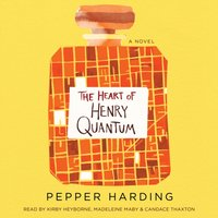 Heart of Henry Quantum - Pepper Harding - audiobook