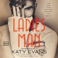 Ladies Man - Katy Evans - audiobook