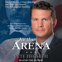 In the Arena - Pete Hegseth - audiobook