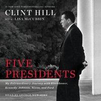 Five Presidents - Clint Hill - audiobook