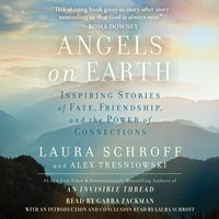 Angels on Earth - Alex Tresniowski - audiobook