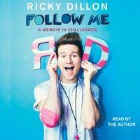 Follow Me - Ricky Dillon - audiobook