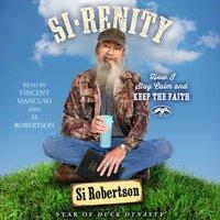 Si-renity - Si Robertson - audiobook