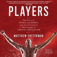 Players - Matthew Futterman - audiobook