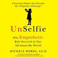 UnSelfie - Michele Borba - audiobook