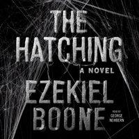 Hatching - Ezekiel Boone - audiobook