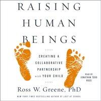 Raising Human Beings - Ross W. Greene - audiobook