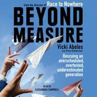 Beyond Measure - Vicki Abeles - audiobook