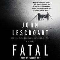 Fatal - John Lescroart - audiobook