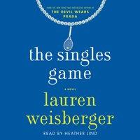 Singles Game - Lauren Weisberger - audiobook