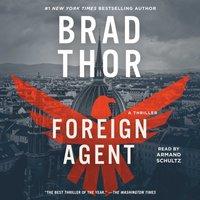 Foreign Agent - Brad Thor - audiobook