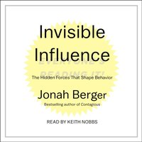 Invisible Influence - Jonah Berger - audiobook