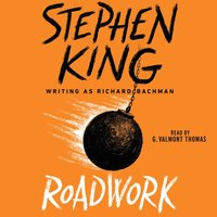 Roadwork - Stephen King - audiobook