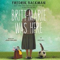 Britt-Marie Was Here - Fredrik Backman - audiobook