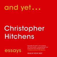 And Yet... - Christopher Hitchens - audiobook