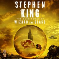 Dark Tower IV - Stephen King - audiobook