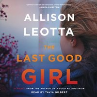 Last Good Girl - Allison Leotta - audiobook