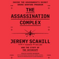 Assassination Complex - The Staff of The Intercept - audiobook