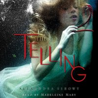 Telling - Alexandra Sirowy - audiobook