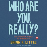 Who Are You, Really? - Brian R. Little - audiobook