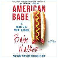 American Babe - Babe Walker - audiobook