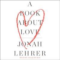 Book About Love - Jonah Lehrer - audiobook