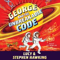 George and the Unbreakable Code - Stephen Hawking - audiobook