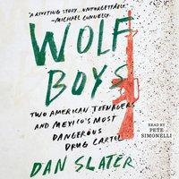 Wolf Boys - Dan Slater - audiobook
