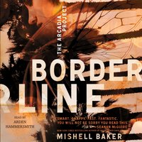 Borderline - Mishell Baker - audiobook
