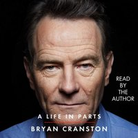 Life in Parts - Bryan Cranston - audiobook