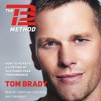 TB12 Method - Tom Brady - audiobook