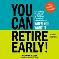 You Can Retire Early! - Deacon Hayes - audiobook