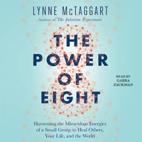 Power of Eight - Lynne McTaggart - audiobook