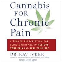 Cannabis for Chronic Pain - Rav Ivker - audiobook