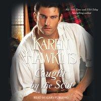 Caught by the Scot - Karen Hawkins - audiobook