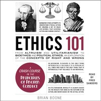 Ethics 101 - Brian Boone - audiobook