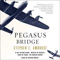 Pegasus Bridge - Stephen E. Ambrose - audiobook