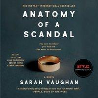 Anatomy of a Scandal - Sarah Vaughan - audiobook