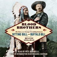 Blood Brothers - Deanne Stillman - audiobook