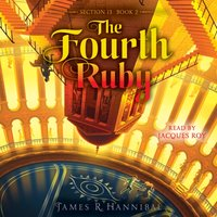 Fourth Ruby - James R. Hannibal - audiobook