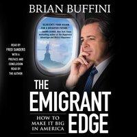 Emigrant Edge - Brian Buffini - audiobook
