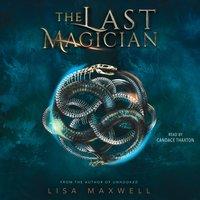 Last Magician - Lisa Maxwell - audiobook